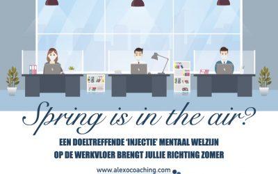 Hoe je de lente ook in de hoofden van je management en werknemers injecteert!